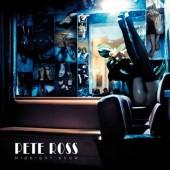 PETE ROSS Midnight Show