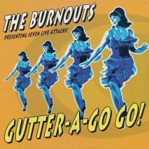 """THE BURNOUTS Gutter-A-Go Go! (10"""")"""